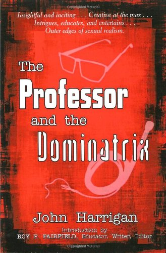 The Professor and the Dominatrix Cover Image