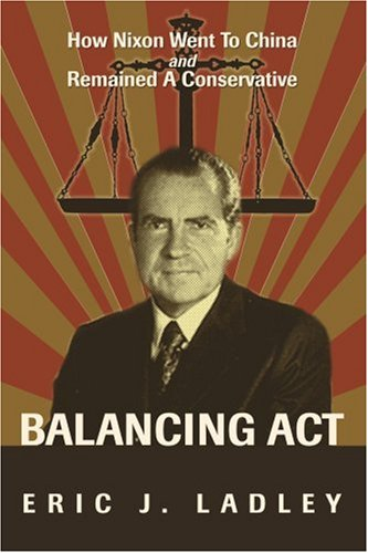 Balancing Act: How Nixon Went To China And Remained A Conservative