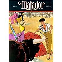 Matador, tome 1 : Lune gitane