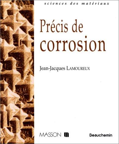 Précis de corrosion par Jean-Jacques Lamoureux