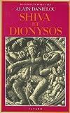 Shiva et Dionysos Documents spirituels Fayard 1979