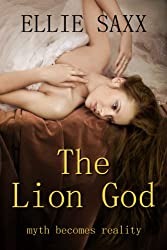 The Lion God: The Complete Series (Taken by the Lion God Book 5)