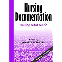 Nursing Documentation: Writing What We Do