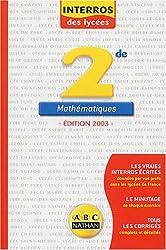 Interros des lycées : Maths 2nde