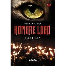 Hombre Lobo III (LA FURIA), de Pedro Riera