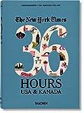 NYT. 36 Hours. USA & Kanada