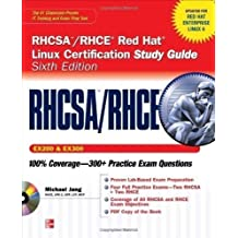 RHCSA/RHCE Red Hat Linux Certification Study Guide (Exams EX200 & EX300), 6th Edition (Certification Press) by Jang, Michael 6 edition (2011)