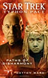 Star Trek: Typhon Pact #4: Paths of Disharmony (Star Trek: The Next Generation)