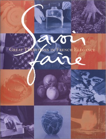 Savoir faire: Great traditions in French elegance