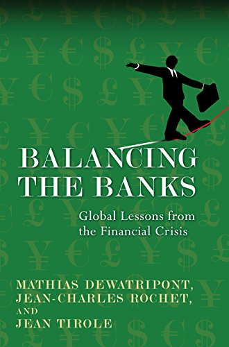Balancing the Banks: Global Lessons from the Financial ...