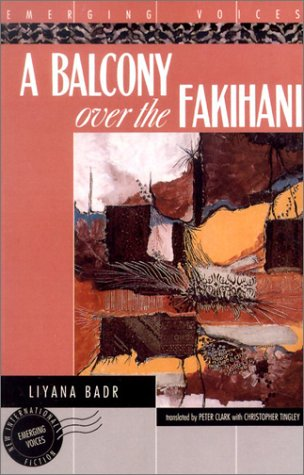 A Balcony Over the Fakihani: Three Novellas (Emerging Voices (Paperback))