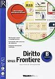 Diritto senza frontiere. Openbook-Extrakit. Per le Scuole superiori. Con e-book. Con espansione online: 2