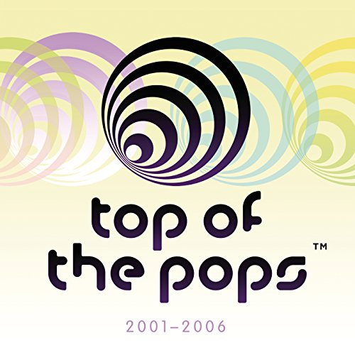 Top Of The Pops 2001 - 2006 [E...