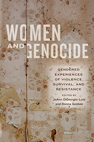 Women and Genocide: Gendered Experiences of Violence, Survival, and Resistance