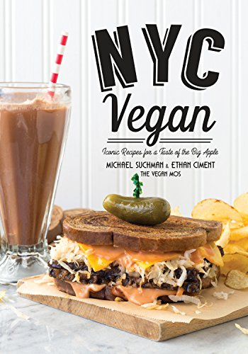 Nyc vegan iconic recipes for a taste of the big apple download nyc vegan iconic recipes for a taste of the big apple download pdf or read online forumfinder Gallery
