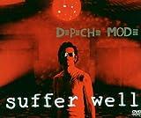 Depeche Mode - Suffer Well