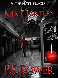 Mr. Hartley (Alternate Places Book 1) (English Edition)