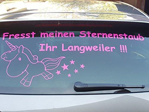 Aufkleber brandneu Einhorn Fresst meinen Sternenstaub Ihr Langweiler!!! 35x80cm