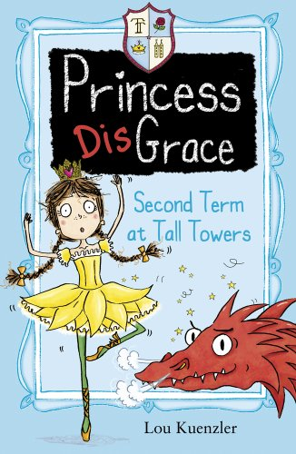 Second Term At Tall Towers (Princess DisGrace)