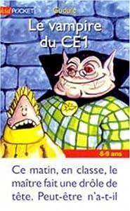"""Afficher """"Le vampire du CE1"""""""