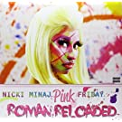Pink Friday...Roman Reloaded [Vinyl LP]