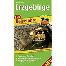 Erzgebirge: 3in1-Reiseführer für Ihren Aktiv-Urlaub, kompakte Reiseinfos, ausgewählte Rad- und Wandertouren, inkl. detailierter Karten im idealen Maßstab (3in1-Reiseführer / RF)