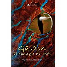 Galdin: El resurgir del mal (Spanish Edition)