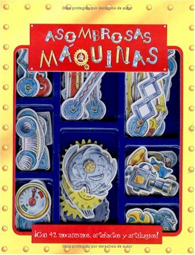 Asombrosas Maquinas / Amazing Machines