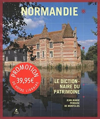 Normandie - Le Dictionnaire du Patrimoine