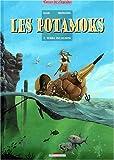 Les Potamoks, Tome 1 - Terra Incognita
