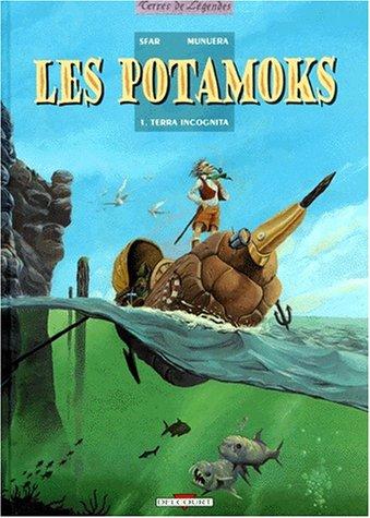 Les Potamoks, Tome 1 : Terra Incognita