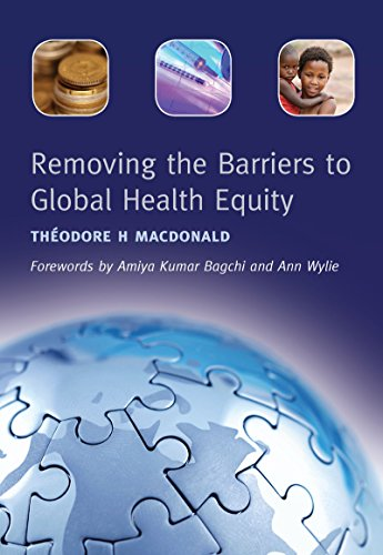 Removing The Barriers To Global Health Equity por Rashmin Tamnhe epub