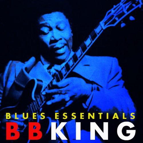 BB King - Blues Essentials (Di...