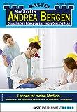 Notärztin Andrea Bergen 1397 - Arztroman: Lachen ist meine Medizin