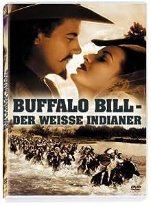 Buffalo Bill - Der weiße Indianer