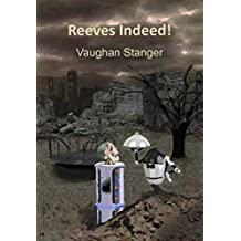 Reeves Indeed! (English Edition)
