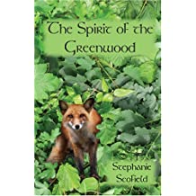 The Spirit of the Greenwood