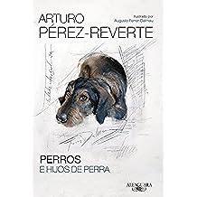 Perros E Hijos De Perra (HISPANICA)