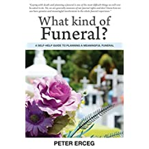 What Kind of Funeral?