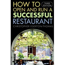 How to Open and Run a Successful Restaurant, 3rd Edition