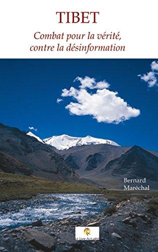Tibet - Combat pour la vérité, contre la désinformation