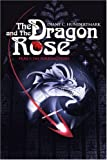 The Dragon and The Rose: Part 1: The Turning Point