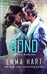 Tied Bond (Holly Woods Files, #4) by Emma Hart (2016-02-23)