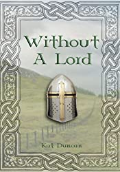 Without a Lord (Cumbria Trilogy Book 1)