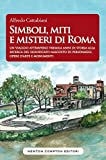 Simboli, miti e misteri di Roma