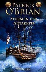 Sturm in der Antarktis: Historischer Roman (Ein Jack-Aubrey-Roman 5)