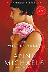 The Winter Vault by Anne Michaels (March 29,2011)