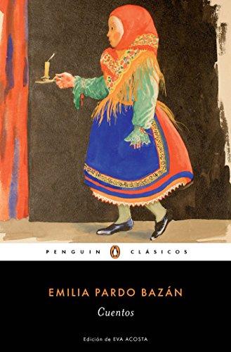 Cuentos Completos de Emilia Pardo Bazan / The Complete Stories of Emilia Pardo B Azan por Emilia Pardo Bazan