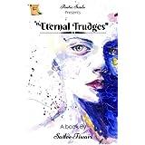 Eternal Trudges