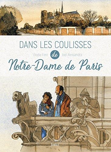 Dans les coulisses Notre-Dame de Paris